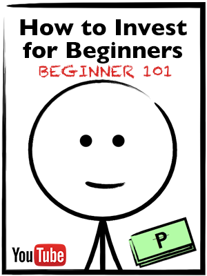 How to Invest for Beginners 101 - Contains the videos from our YouTube channel that teaches the basics of investing.